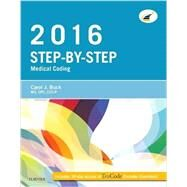 Step-by-step Medical Coding, 2016 Edition by Buck, Carol J., 9780323389198
