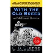 With the Old Breed by SLEDGE, E.B., 9780891419198