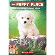 Angel (The Puppy Place #46) by Miles, Ellen, 9781338069198