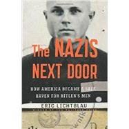 The Nazis Next Door by Lichtblau, Eric, 9780547669199
