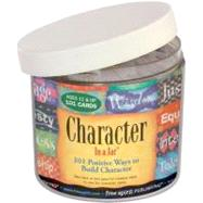 Character in a Jar: 101 Positive Ways to Build Character by Free Spirit Publishing, 9781575429199
