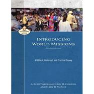 Introducing World Missions by Moreau, A. Scott; Corwin, Gary R.; McGee, Gary B., 9780801049200
