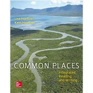 Common Places: Integrated Reading and Writing w/ CONNECT IRW Access Card by Hoeffner, Lisa; Hoeffner, Kent, 9781259669200