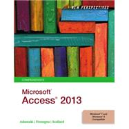 New Perspectives on Microsoft® Access 2013, Comprehensive by Adamski, Finnegan, 9781285099200
