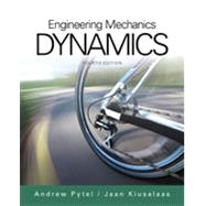 Engineering Mechanics Dynamics by Pytel, Andrew; Kiusalaas, Jaan, 9781305579200