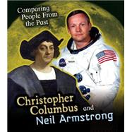 Christopher Columbus and Neil Armstrong by Hunter, Nick, 9781484609200