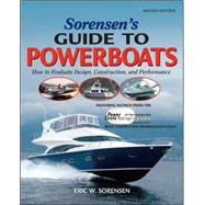 Sorensen's Guide to Powerboats : How to Evaluate Design, Construction, and Performance by Sorensen, Eric, 9780071489201