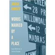 Words Marked by a Place by Ramsey, Jarold, 9780870719202