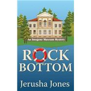 Rock Bottom by Jones, Jerusha, 9781477829202