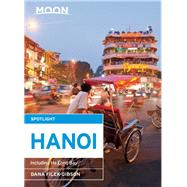 Moon Spotlight Hanoi Including Ha Long Bay by Filek-Gibson, Dana, 9781612389202