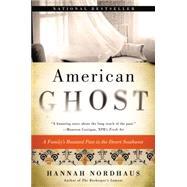 American Ghost by Nordhaus, Hannah, 9780062249203
