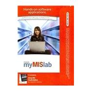 MyMISLab with Pearson eText -- Access Card -- for Using MIS