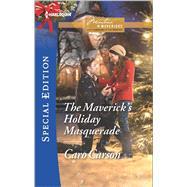 The Maverick's Holiday Masquerade by Carson, Caro, 9780373659203
