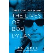 Time Out of Mind by Bell, Ian, 9781605989204