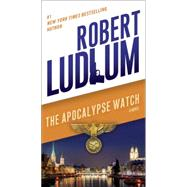 The Apocalypse Watch by Ludlum, Robert, 9780345539205