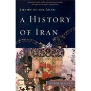 A History of Iran by Axworthy, Michael, 9780465019205