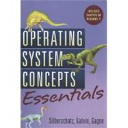 Operating System Concepts Essentials by Abraham Silberschatz (Yale University); Peter B. Galvin (Corporate Technologies, Inc.); Greg Gagne (Westminster College), 9780470889206