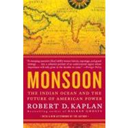 Monsoon by Kaplan, Robert D., 9780812979206