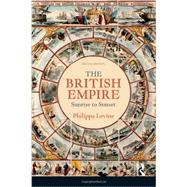 The British Empire: Sunrise to Sunset by Levine; Philippa, 9781408269206