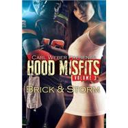 Hood Misfits 3 by BRICKSTORM, 9781622869206