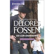Six-Gun Showdown by Fossen, Delores, 9780373699209