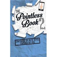 Pointless Book 2: Continued by Alfie Deyes Finished by You by Deyes, Alfie, 9780762459209