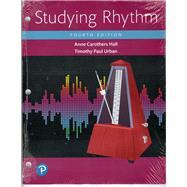 Hall Studying Rhythm_4 by Hall, Anne Carothers, Professor Emeritus; Urban, Timothy P., 9780133839210