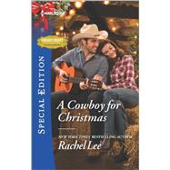 A Cowboy for Christmas by Lee, Rachel, 9780373659210