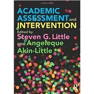 Academic Assessment and Intervention by Little; Steven, 9780415539210