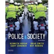 Police & Society by Novak, Kenneth; Cordner, Gary; Smith, Brad; Roberg, Roy, 9780190639211