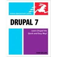 Drupal 7 Visual QuickStart Guide by Geller, Tom, 9780321619211