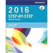 Workbook for Step-by-Step Medical Coding, 2016 Edition by Buck, Carol J.; Grass, Jackie L., 9780323389211