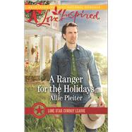A Ranger for the Holidays by Pleiter, Allie, 9780373719211