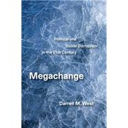 Megachange by West, Darrell M., 9780815729211