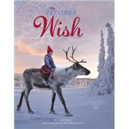 The Reindeer Wish by Evert, Lori; Breiehagen, Per, 9780385379212