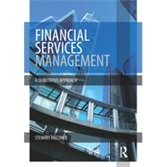Financial Services Management: A Qualitative Approach by Falconer; Stewart, 9780415829212