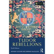 Tudor Rebellions by Fletcher; Anthony, 9781138839212