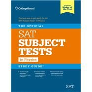 The Official SAT Subject Test in Physics Study Guide by Unknown, 9781457309212