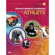 General Medical Conditions in the Athlete by Cuppett, Micki; Walsh, Katie M., 9780323059213