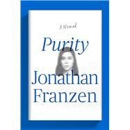 Purity A Novel by Franzen, Jonathan, 9780374239213