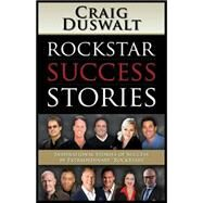 Rockstar Success Stories by Duswalt, Craig, 9781630479213