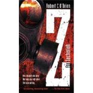 Z for Zachariah by Robert C. O'Brien, 9781416939214