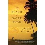 The Beach at Galle Road: Stories from Sri Lanka by Luloff, Joanna, 9781565129214