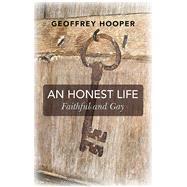 An Honest Life by Hooper, Geoffrey, 9781782799214