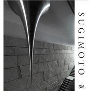 Hiroshi Sugimoto: Conceptual Forms and Mathematical Models by Sugimoto, Hiroshi (ART); Ottmann, Klaus, 9783775739214