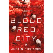 The Blood Red City by Richards, Justin, 9781250059215
