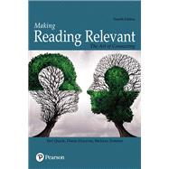 Making Reading Relevant The Art of Connecting by Quick, Teri; Hocevar, Diane; Zimmer, Melissa, 9780134179216