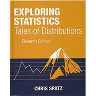 Exploring Statistics: Tales of Distribution by Chris Spatz, 9780996339216