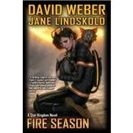 Fire Season by Weber, David; Lindskold, Jane, 9781451639216