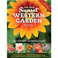 The New Sunset Western Garden Book by Editors of Sunset Magazine, 9780376039217